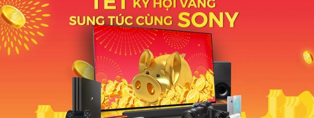 Tết Kỷ Hợi vàng sung túc cùng Sony
